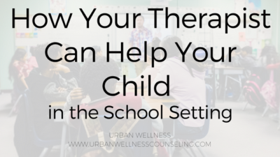 How Your Therapist Can Help Your Child in the School Setting